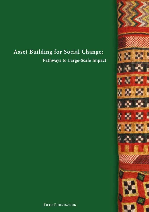 Asset Building for Social Change: Pathways to Large-Scale Impact