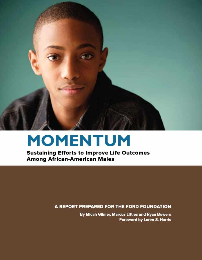 Momentum: Sustaining Efforts to Improve Life Outcomes Among African-America Males