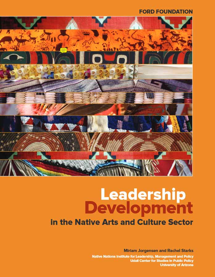 Leadership in the Native Arts and Culture Sector