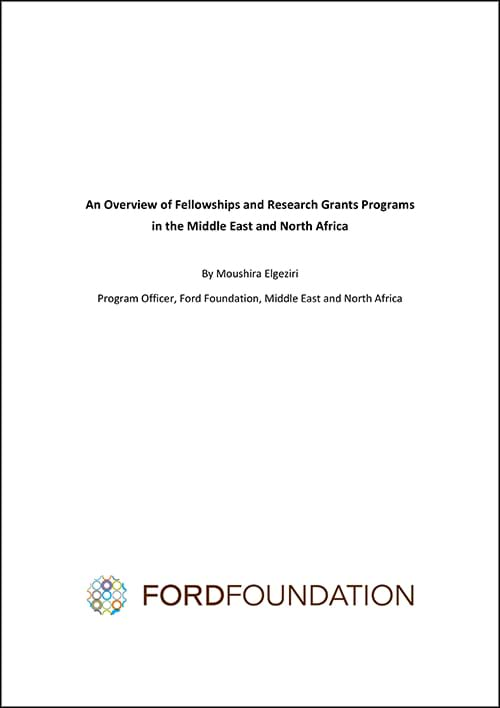 An Overview of Fellowships and Research Grants Programs in the Middle East and North Africa