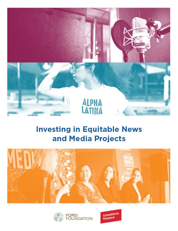 Investing in Equitable News and Media Projects report cover